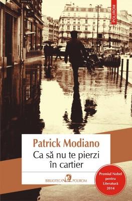 Ca s? nu te pierzi în cartier by Patrick Modiano from PublishDrive Inc in General Novel category