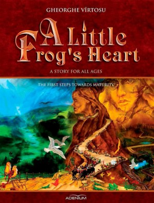 A Little Frog's Heart. Second Volume. The first steps towards maturity by Kamaruzzaman Mohamad from PublishDrive Inc in Teen Novel category