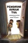 Penghuni Rumah Tua by Januarsyah Sutan diterjemahkan oleh Nur-El-Hudaa Jaffar from  in  category