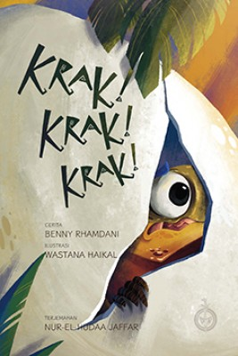 Krak! Krak! Krak! (read aloud) by Benny Rhamdani diterjemahkan oleh Nur-El-Hudaa Jaffar from Pustaka Nasional Pte Ltd in Children category