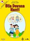 Bila Dewasa Nanti - text