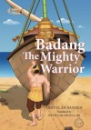 Badang The Mighty Warrior - text
