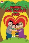 ARIFF DISCOVERS: MUMMY'S & DADDY'S LOVE - text