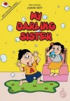 My Darling Sister- Read Aloud - text