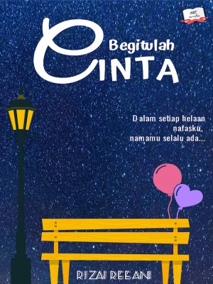 Begitulah Cinta by Rizai Reeani from RIDHWAN BIN ZAINUDIN in Romance category