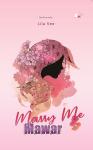Marry Me Mawar - text
