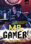 MR. GAMER by Rafina Abdullah from  in  category