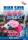 BIAR SAYA PILIH AWAK! - text
