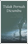 Novelet Bersiri - Tidak Pernah Dicumbu (1) - text