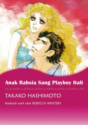 ANAK RAHSIA SANG PLAYBOY ITALI by Rebecca Winters from SB Creative Corp. in Comics category