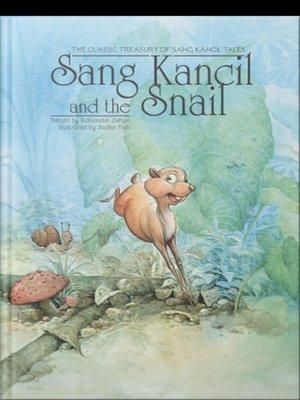 Sang Kancil and The Snail