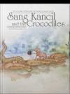 Sang Kancil and The Crocodiles by Rahimidin Zahari,Saddiq Raffali from  in  category