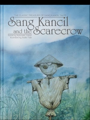 Sang Kancil and The Scarecrow by Rahimidin Zahari,Saddiq Raffali from SCRIPTOLOGY SDN BHD in Children category