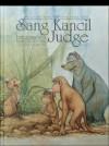 Sang Kancil Becomes A Judge