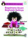 Bagaimana Acuan Begitulah Kuihnya by Maslina Yusoff,Sweet Qismina from  in  category