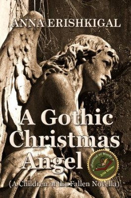 A Gothic Christmas Angel (A Children of the Fallen Novella, Book 1.5) by Anna Erishkigal from Seraphim Press in Teen Novel category