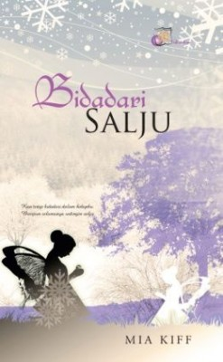 Bidadari Salju by Mia Kiff from SITI ROSMIZAH PUBLICATION SDN BHD in General Novel category