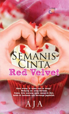 Semanis Cinta Red Velvet by aja from SITI ROSMIZAH PUBLICATION SDN BHD in General Novel category