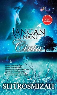 Jangan Menangis Cinta by Siti Rosmizah from SITI ROSMIZAH PUBLICATION SDN BHD in General Novel category