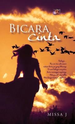 Bicara Cinta by Missa J from SITI ROSMIZAH PUBLICATION SDN BHD in General Novel category