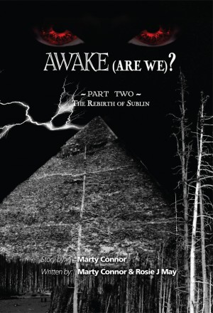 Awake (Are We?) Part 2 by Marty Connor and Rosie J. May from Strategic Book Publishing & Rights Agency in General Novel category