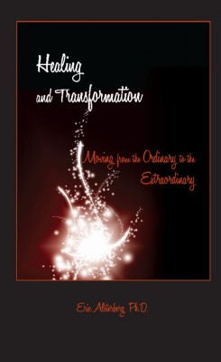 Healing and Transformation by Eric Alsterberg from Strategic Book Publishing & Rights Agency in General Novel category