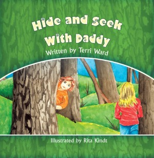 Hide and Seek With Daddy by Terri Ward from Strategic Book Publishing & Rights Agency in Children category