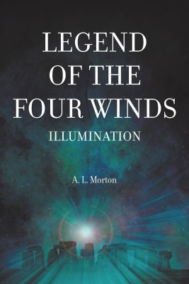 Legend of the Four Winds by April Morton from Strategic Book Publishing & Rights Agency in General Novel category