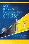 My Journey Through the Cross by Ashley Wille from  in  category