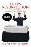 Loki's Resurrection - An Erotic Story Based on a True Icelandic Saga by Olafur Thor Eiriksson from  in  category