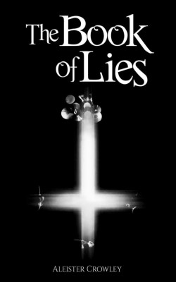The Book of Lies by Aleister Crowley from StreetLib SRL in Religion category