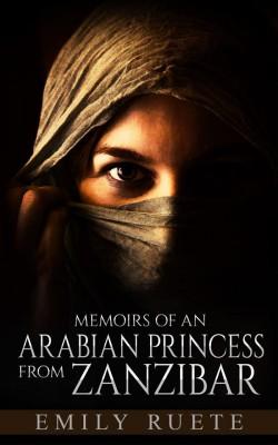 Memoirs of an Arabian Princess from Zanzibar  by Emily Ruete from StreetLib SRL in Autobiography,Biography & Memoirs category