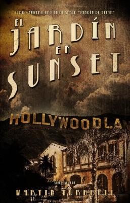 El Jardín En Sunset by Martin Turnbull from StreetLib SRL in General Novel category