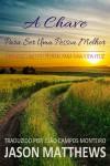 A Chave Para Ser Uma Pessoa Melhor - Desenvolvimento Pessoal Para Uma Vida Feliz by Jason Matthews from  in  category