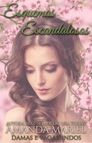 Esquemas Escandalosos by Amanda Mariel from StreetLib SRL in General Novel category