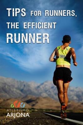 Tips For Runners: The Efficient Runner