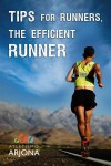 Tips For Runners: The Efficient Runner - text