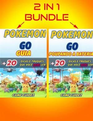 2 Em 1: Guia Pokémon 20 Dicas E Truques Que Você Deve Ler + Pokémon Go - Poupando A Bateria by Game Guidez from StreetLib SRL in General Novel category