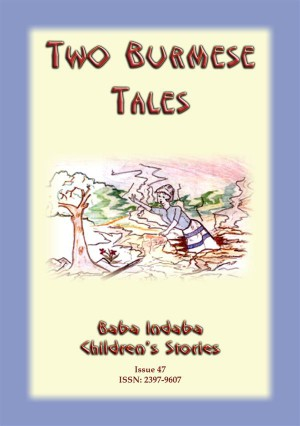 TWO BURMESE FOLK TALES - The Disrespectful Daughter PLUS The Three Sisters by Anon E. Mouse from StreetLib SRL in General Novel category