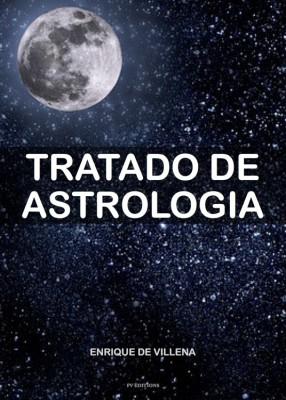 Tratado de astrologia by Enrique de Villena from StreetLib SRL in Religion category
