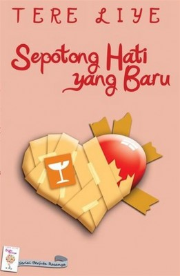 Sepotong Hati yang Baru by Tere Liye from StreetLib SRL in General Novel category