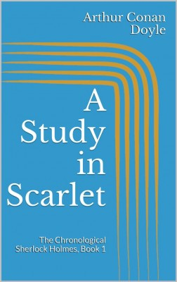 A Study in Scarlet by Arthur Conan Doyle from StreetLib SRL in Classics category