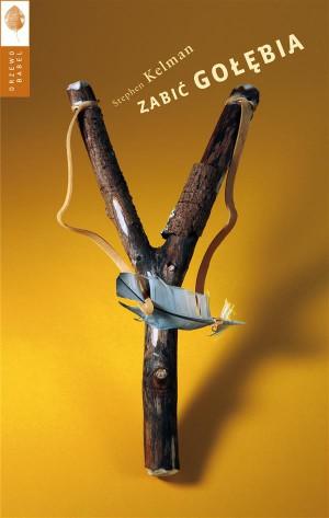 Zabi? go??bia by Stephen Kelman from StreetLib SRL in General Novel category