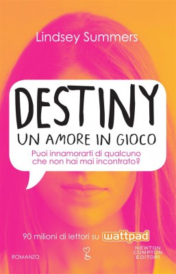 Destiny. Un amore in gioco by Lindsey Summers from StreetLib SRL in Romance category