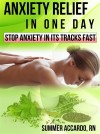 ANXIETY RELIEF: Anxiety Relief In One Day - text