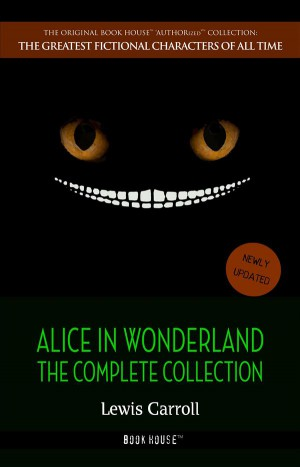 Alice in Wonderland: The Complete Collection by Lewis Carroll from StreetLib SRL in Language & Dictionary category