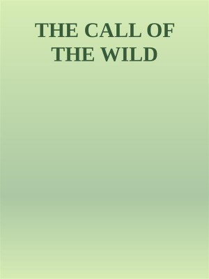 The Call of the Wild by Jack London from StreetLib SRL in Classics category