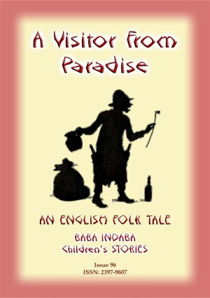 A VISITOR FROM PARADISE - An English Fairy Tale by Anon E. Mouse from StreetLib SRL in General Novel category