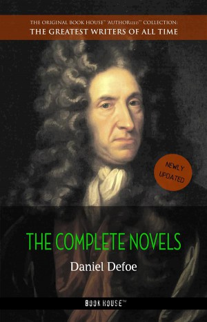 Daniel Defoe: The Complete Novels by Daniel Defoe from StreetLib SRL in General Novel category