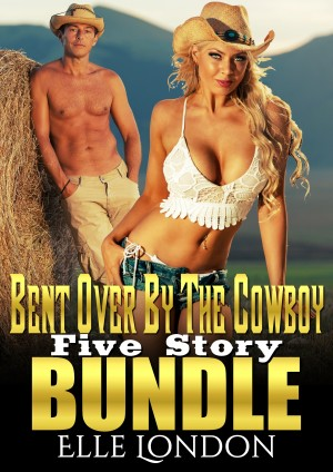 Bent Over By The Cowboy: Five Story Bundle by Elle London from StreetLib SRL in General Novel category
